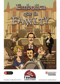 Embolica que fa Fawlty