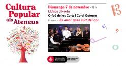 Cultura Popular als Ateneus - Orfeó de Les Corts i Coral Quorum