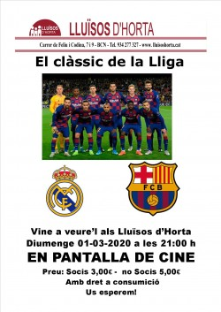 Clàssic de lliga - Madrid vs Barça